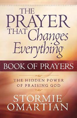 The Prayer That Changes Everything® Book of Prayers [ePub Ebook]