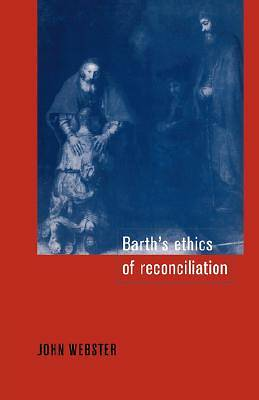 Barths Ethics of Reconciliation