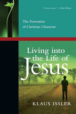 Picture of Living Into the Life of Jesus