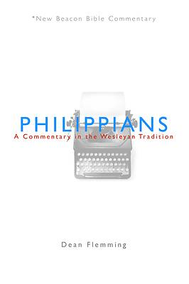 New Beacon Bible Commentary, Philippians