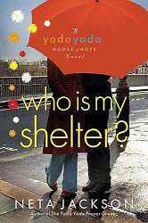 Picture of Who Is My Shelter?