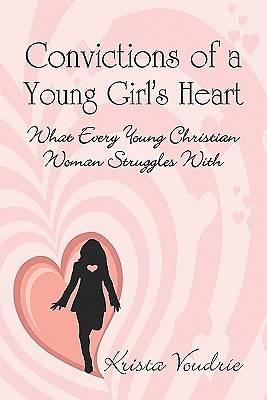 Convictions of a Young Girls Heart