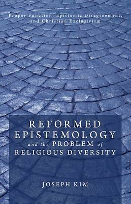 Picture of Reformed Epistemology and the Problem of Religious Diversity