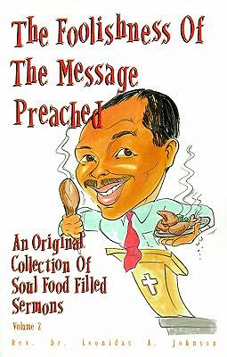 The Foolishness of the Message Preached