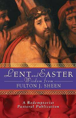 Lent and Easter with Fulton J. Sheen