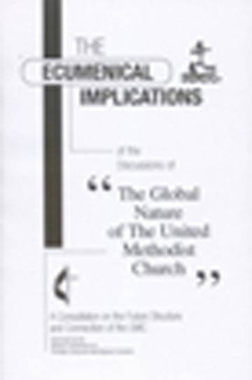 The Ecumenical Implications of the Discussions of Global
