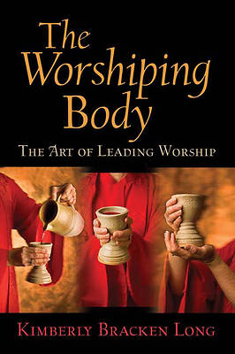 The Worshiping Body