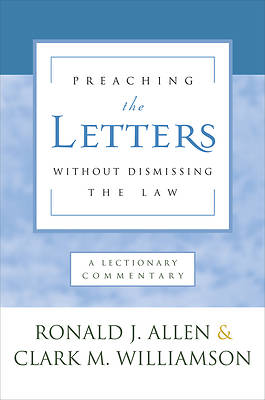 Picture of Preaching the Letters Without Dismissing the Law