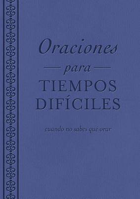 Oraciones Para Tiempos Dificiles [ePub Ebook]