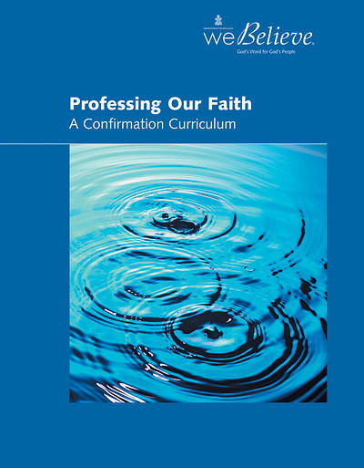 We Believe Professing Our Faith Teachers Book