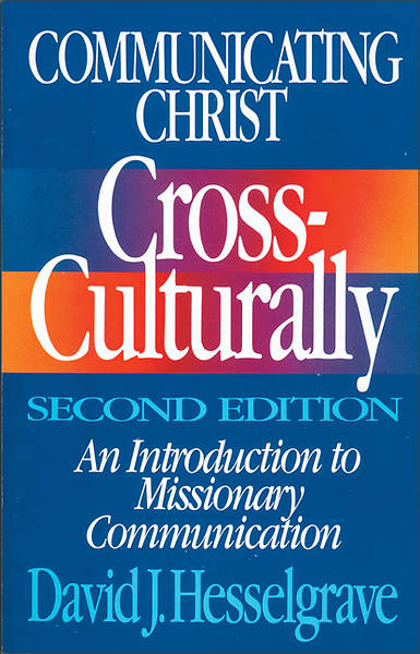 Picture of Communicating Christ Cross-Culturally, Second Edition