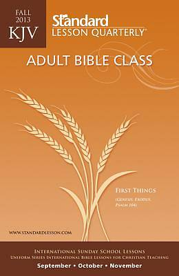 Standard Lesson Quarterly Adult KJV Student -ABC Fall 2013