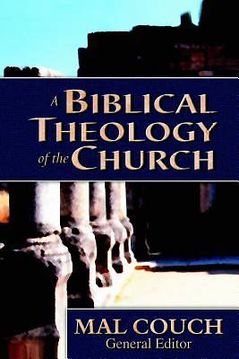 Picture of A Biblical Theology of the Church