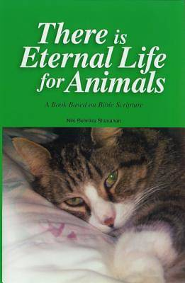 There Is Eternal Life For Animals [Adobe Ebook]