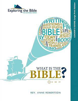 What Is the Bible? Leaders Guide - Large Print