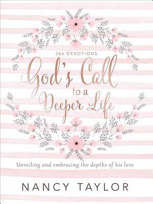 Gods Call to a Deeper Life