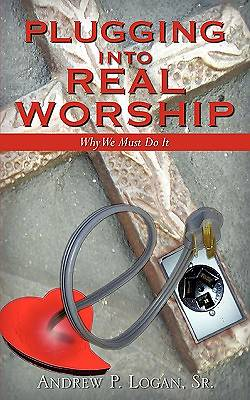 Plugging Into Real Worship