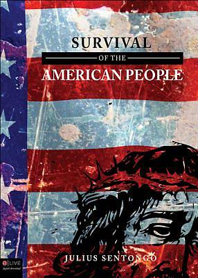 Survival of the American People