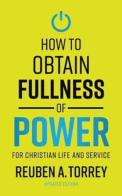 Picture of How to Obtain Fullness of Power