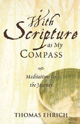 With Scripture as My Compass