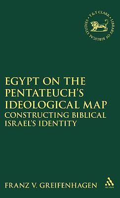 Egypt on the Pentateuchs Ideological Map