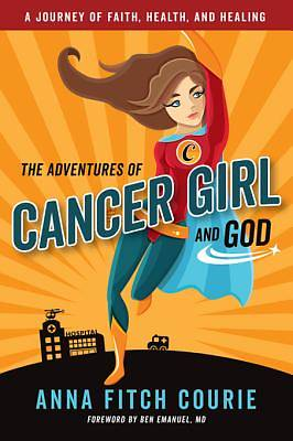 Picture of The Adventures of Cancer Girl and God - eBook [ePub]