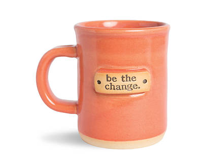 Be The Change Mug - Various Colors