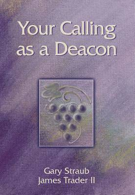 Your Calling As A Deacon