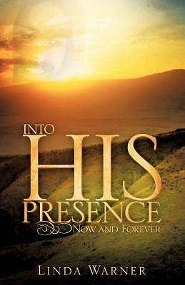 Picture of Into His Presence