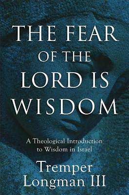 Picture of The Fear of the Lord Is Wisdom