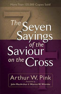 The Seven Sayings of the Saviour on the Cross [ePub Ebook]
