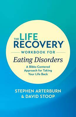 Picture of The Life Recovery Workbook for Eating Disorders