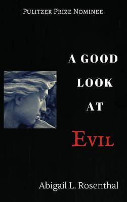Picture of A Good Look at Evil