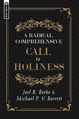 Picture of Radical, Comprehensive Call to Holiness,