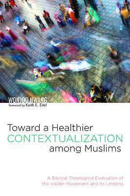 Picture of Toward a Healthier Contextualization Among Muslims