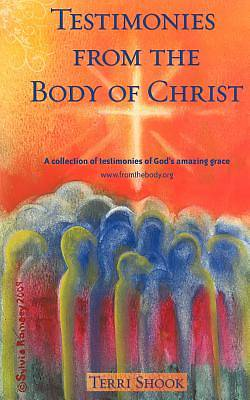 Testimonies from the Body of Christ