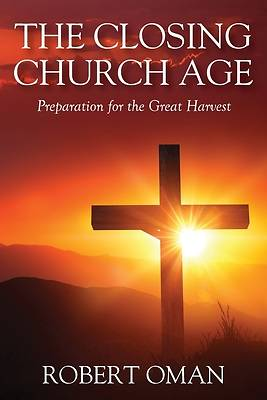 Picture of The Closing Church Age
