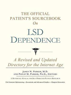The Official Patients Sourcebook on LSD Dependence [Adobe Ebook]