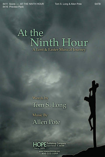 At the Ninth Hour SATB Choral Book