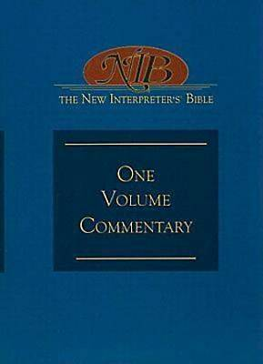 The New Interpreters® Bible One-Volume Commentary