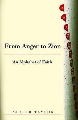 From Anger to Zion