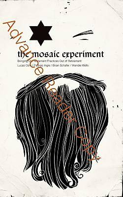 The Mosaic Experiment