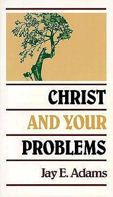 Christ & Your Problems