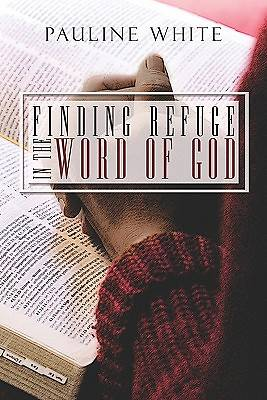 Finding Refuge in the Word of God