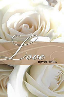 Love Never Ends Wedding Bulletin (Pkg of 50)