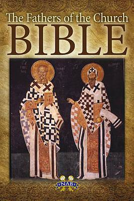 The Fathers of the Church Bible