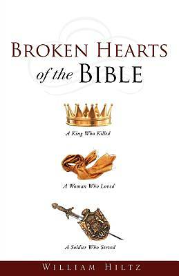 Broken Hearts of the Bible