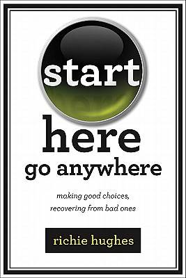 Start Here, Go Anywhere