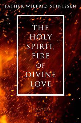 Picture of The Holy Spirit, Fire of Divine Love