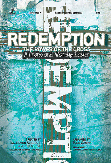 Redemption:  Power Of The Cross Choral Book